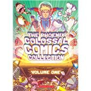 The Phoenix Colossal Comics Collection: Volume One by Various, 9781338206791
