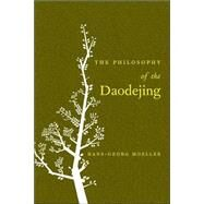 Philosophy of the Daodejing by Moeller, Hans-Georg, 9780231136792