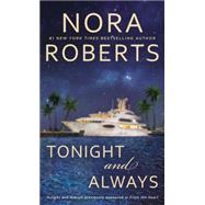 Tonight and Always by Roberts, Nora, 9780425276792