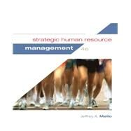 Strategic Human Resource Management, 4/E by Mello, 9781285426792