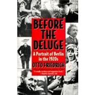 Before the Deluge by Friedrich, Otto, 9780060926793