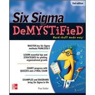 Six Sigma Demystified, Second Edition by Keller, Paul, 9780071746793