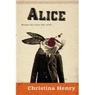 Alice by Henry, Christina, 9780425266793