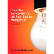 Essentials of Entrepreneurship and Small Business Management by SCARBOROUGH, 9780132666794
