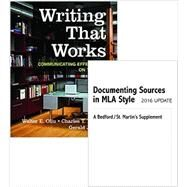Writing That Works 12e & Documenting Sources in MLA Style: 2016 Update by Oliu, Walter E.; Brusaw, Charles T.; Alred, Gerald J., 9781319086794