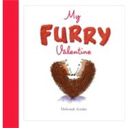 My Furry Valentine by Zemke, Deborah, 9781934706794