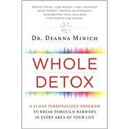 Whole Detox by Minich, Deanna, 9780062426796