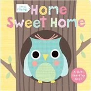 Little Friends: Home Sweet Home by Priddy, Roger, 9780312516796