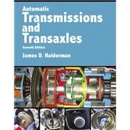 Automatic Transmissions and Transaxles by Halderman, James D., 9780134616797