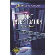 Joint Investigation by Reed, Terri, 9780373446797