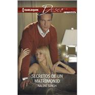 Secretos de un matrimonio (Marriage's Secrets) by Singh, Nalini, 9780373516797