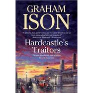 Hardcastle's Traitors by Ison, Graham, 9780727896797