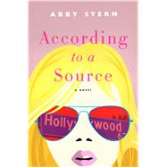 According to a Source A Novel by Stern, Abby, 9781250106797