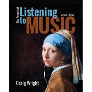 The Essential Listening to Music by Wright, Craig, 9781285856797