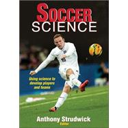 Soccer Science by Strudwick, Tony, 9781450496797