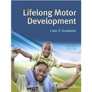 Lifelong Motor Development by Gabbard, Carl P, 9781496346797
