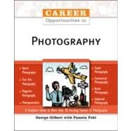 Career Opportunities In Photography by Gilbert, George, 9780816056798
