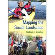Mapping the Social Landscape: Readings in Sociology by Ferguson, Susan J, 9780078026799