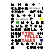 Type Tells Tales by Heller, Steven; Anderson, Gail, 9780300226799