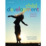 Child Development: An Active Learning Approach by Levine, Laura E., 9781452216799