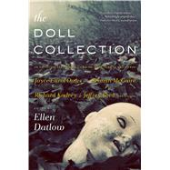 The Doll Collection Seventeen Brand-New Tales of Dolls by Datlow, Ellen; Datlow, Ellen, 9780765376800