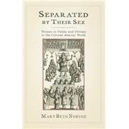 Separated by Their Sex by Norton, Mary Beth, 9780801456800