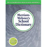 Merriam-webster's School Dictionary by Merriam-Webster, 9780877796800