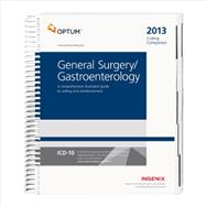 Coding Companion for General Surgery/ Gastroenterology 2013: A Comprehensive Illustrated Guide to Coding and Reimbursement by OptumInsight, Inc., 9781601516800