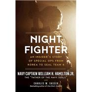Night Fighter by Sasser, Charles W.; Hamilton, William H., 9781628726800