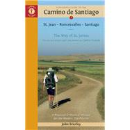 A Pilgrim's Guide to the Camino de Santiago St. Jean ? Roncesvalles ? Santiago by Brierley, John, 9781844096800