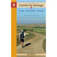 A Pilgrim's Guide to the Camino de Santiago St. Jean ? Roncesvalles ? Santiago by Brierley, John, 9781844096800