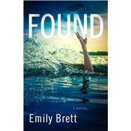 Found by Brett, Emily, 9781940716800