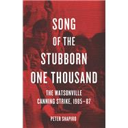 Song of the Stubborn One Thousand by Shapiro, Peter, 9781608466801