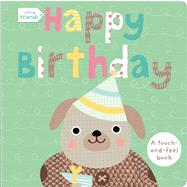 Little Friends: Happy Birthday by Priddy, Roger, 9780312516802