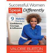Successful Women Speak Differently by Burton, Valorie, 9780736956802