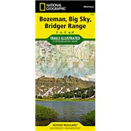 Bozeman, Big Sky, Bridger Range by National Geographic Maps - Trails Illustrated, 9781566956802