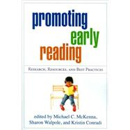 Promoting Early Reading Research, Resources, and Best Practices by McKenna, Michael C.; Walpole, Sharon; Conradi, Kristin, 9781606236802