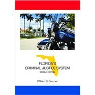 Florida's Criminal Justice System by Doerner, William G., 9781611636802