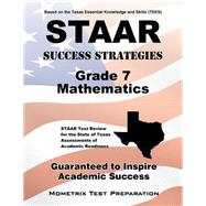 Staar Success Strategies Grade 7 Mathematics by Staar Exam Secrets Test Prep, 9781627336802