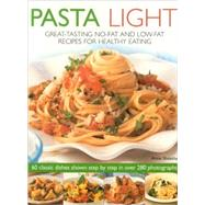 Pasta Light by Sheasby, Anne, 9781844766802