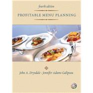 Profitable Menu Planning by Drysdale, John A.; Galipeau, Jennifer A., 9780131196803
