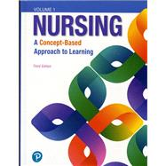 Nursing A Concept-Based Approach to Learning, Volume I by Pearson Education, 9780134616803