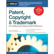 Patent, Copyright & Trademark: An Intellectual Property Desk Reference by Stim, Richard, 9781413316803