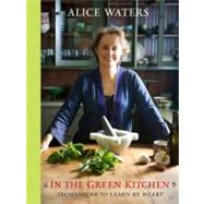 In the Green Kitchen by Waters, Alice, 9780307336804