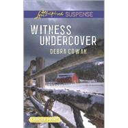 Witness Undercover by Cowan, Debra, 9780373676804