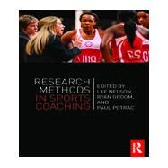 Research Methods in Sports Coaching by Nelson; Lee, 9780415626804