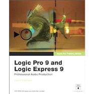 Apple Pro Training Series Logic Pro 9 and Logic Express 9 by Nahmani, David, 9780321636805