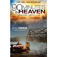 90 Minutes in Heaven by Piper, Don; Murphey, Cecil, 9780800726805