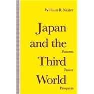 Japan and the Third World by Nester, William R., 9781349116805