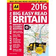 Aa Big Easy Read Britain 2016 by Automobile Association (Great Britain), 9780749576806